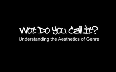 Wot Do You Call It? The Aesthetics of Genre – Part 2