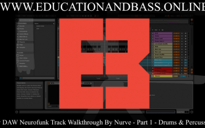 Neurofunk Track Walkthrough – Part 1: Drums & Percussion